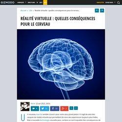 Réalité virtuelle : quelles conséquences pour le cerveau