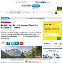 La réalité virtuelle valide son coup d'essai chez Decathlon avec Valtech