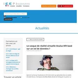 Le casque de réalité virtuelle Oculus Rift basé sur un vol de données ? - IEEPI