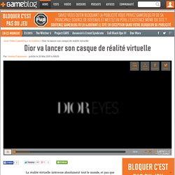 Dior va lancer son casque de r alit virtuelle