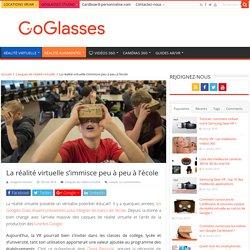 La réalité virtuelle s'immisce peu à peu à l'école - GoGlasses