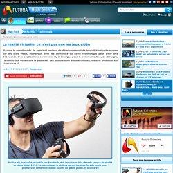 La réalité virtuelle, ce n'est pas que les jeux vidéo