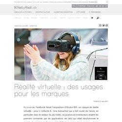 Réalité virtuelle : des usages pour les marques