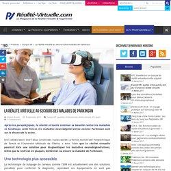 La réalité virtuelle au secours des malades de Parkinson
