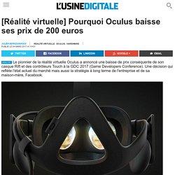 [Réalité virtuelle] Pourquoi Oculus baisse ses prix de 200 euros
