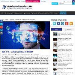 Mode de vie - La réalité virtuelle au quotidien