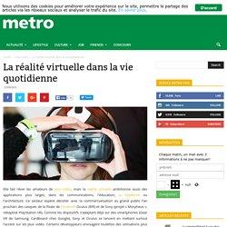La réalité virtuelle dans la vie quotidienne