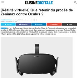 [Réalité virtuelle] Que retenir du procès de Zenimax contre Oculus ?