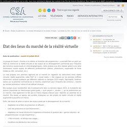 Etat des lieux du marché de la réalité virtuelle / Les études du CSA / Les études thématiques et les études d'impact