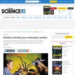 Réalité virtuelle pour thérapies réelles