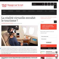 La réalité virtuelle envahit le tourisme !