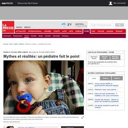 Mythes et réalités: un pédiatre fait le point