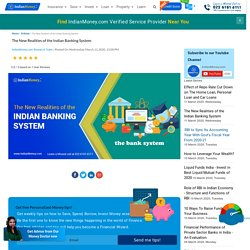 The New Realities of the Indian Banking System