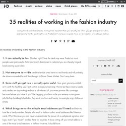 35 realities of working in the fashion industry