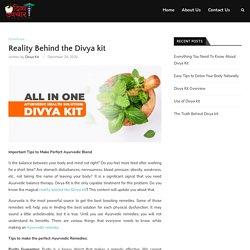 Reality Behind the Divya kit