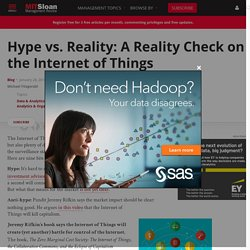 Hype vs. Reality: A Reality Check on the Internet of Things