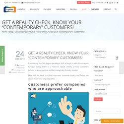 "Get a reality check. Know your ""contemporary"" customers!"
