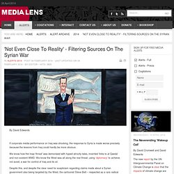 'Not Even Close To Reality' - Filtering Sources On The Syrian War