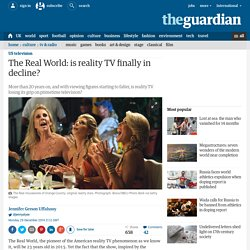 The Real World: is reality TV finally in decline?