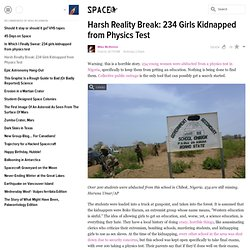 Harsh Reality Break: 234 Girls Kidnapped from Physics Test