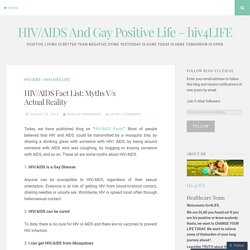 HIV/AIDS Fact List: Myths V/s Actual Reality