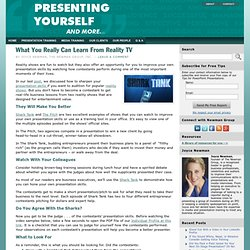 What You Really Can Learn From Reality TV « Presenting Yourself and more . . .