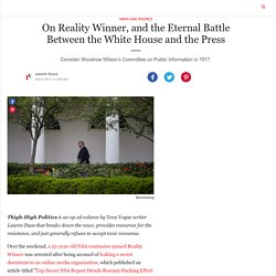 On Reality Winner, and the Eternal Battle Between the White House and the Press