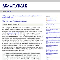 The Citigroup Plutonomy Memos