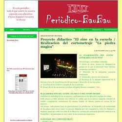 """Proyecto didactico """"El cine en la escuela / Realizacion del cortometraje """"La piedra magica"""" - Noticia"""