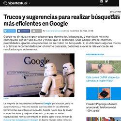 Trucos para realizar búsquedas más eficientes en Google