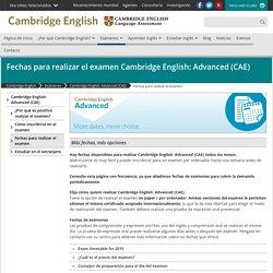 Fechas para realizar el examen Cambridge English: Advanced (CAE)