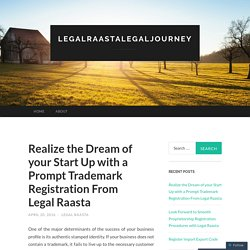 Realize the Dream of your Start Up with a Prompt Trademark Registration From Legal Raasta