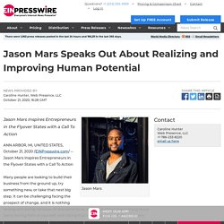 Jason Mars Speaks Out About Realizing and Improving Human Potential