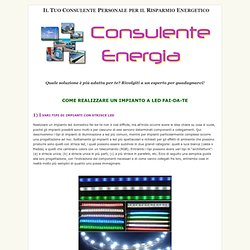 COME REALIZZARE UN IMPIANTO A LED FAI-DA-TE: I VARI TIPI DI IMPIANTI DI ILLUMINAZIONE A LED - CONSULENTE-ENERGIA.COM