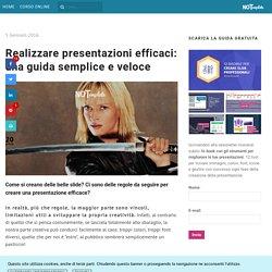 Realizzare presentazioni efficaci: una guida semplice