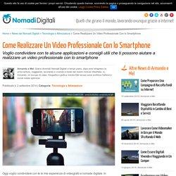 Come Realizzare Un Video Professionale Con lo Smartphone