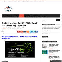 Reallusion iClone Pro 6.51.3127.1 Crack Full + Serial Key Download