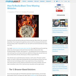 How To Really Block Time-Wasting Websites