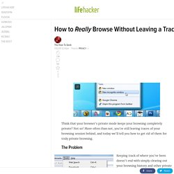 How to Really Browse Without Leaving a Trace
