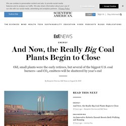 And Now, the Really Big Coal Plants Begin to Close