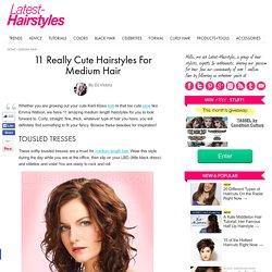11 Really Cute Hairstyles for Medium Hair