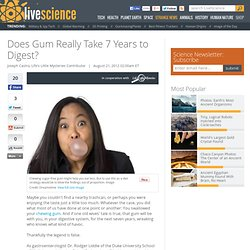 Does Gum Really Take 7 Years to Digest?