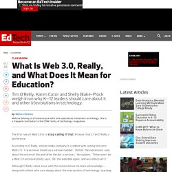 What Is Web 3.0, Really, and What Does It Mean for Education?