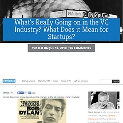 What's Really Going on in the VC Industry? What Does it Mean for Startups?