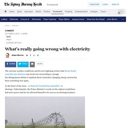 What's really going wrong with electricity