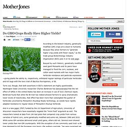 Do GMO Crops Really Have Higher Yields?