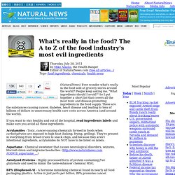 What's really in the food? The A to Z of the food industry's most evil ingredients