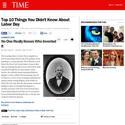 No One Really Knows Who Invented It - Top 10 Things You Didn't Know About Labor Day