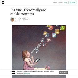 It's true! There really are cookie monsters – Valentina Pavel