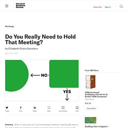 Do You Really Need to Hold That Meeting?